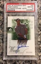 2001 SP Authentic Golf Tiger Woods #45 PSA 10 GEM MINT; AUTO; #555/900