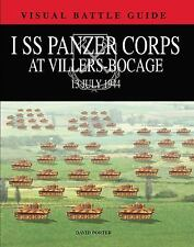 1ST SS PANZER CORPS AT VILLERS-BOCAGE 13 JUNE 1944