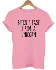 BITCH PLEASE, I RIDE A UNICORN, Tumblr, Secret Santa gift present T Shirt, Top