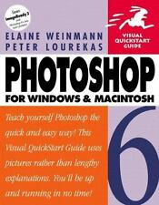 Visual Quickstart Guides: Photoshop 6 for Windows and Macintosh by Peter Lourek…
