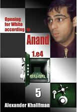 Opening for White According to Anand 1.e4, Volume 5. By Khalifman NEW CHESS BOOK