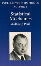 Statistical Mechanics (Vol. 4 of Pauli Lectures on Physics) (Pauli Lec-ExLibrary