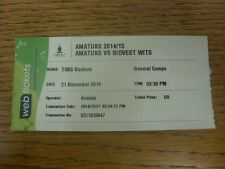 21/12/2014 Cricket Ticket: Amatuks v Bidvest Wits (creased).  Thanks for viewing