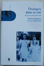 Etrangers dans la cité, Anvers et ses Juifs (1880-1944) L SAERENS éd Labor 2005