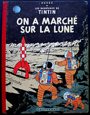 TINTIN/ ON A MARCHE SUR LA LUNE/ EO Belge/ B11/ 1954/ BE+/ TBE