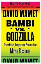 Bambi vs. Godzilla: On the Nature, Purpose, and Practice of the Movie Business (