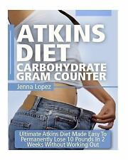 Atkins Carb Counter Low Cholesterol Weight Loss Diet Book: Atkins Diet...