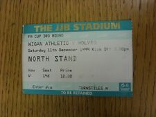 11/12/1999 Ticket: Wigan Athletic v Wolverhampton Wanderers [FA Cup] (folded). T