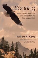 Soaring: Lessons on Faith, Hope, and Love Learned from the Psychologist's Chair
