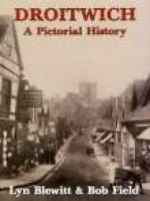 Droitwich: A Pictorial History (Pictorial History Series), , , Very Good, 1994-0