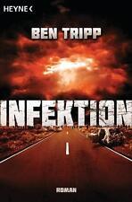 Infektion von Ben Tripp (2011, Taschenbuch)
