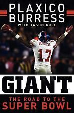 Giant : The Road to the Super Bowl by Plaxico Burress (2008, Hardcover)