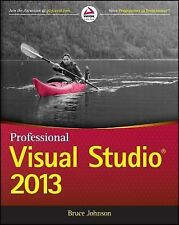 Professional Visual Studio 2013 by Bruce Johnson (2014, Paperback)