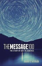 The Message 100 Devotional Bible: The Story of God in Sequence,
