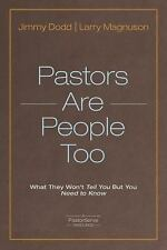 PastorServe: Pastors Are People Too : What They Won't Tell You but You Need...