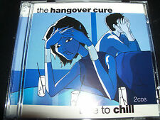 The Hangover Cure Time To Chill Various 2 CD Jamiroquai Deep Dish Moloko Olive &