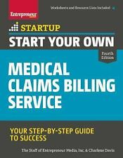 StartUp: Start Your Own Medical Claims Billing Service by Charlene Davis and...