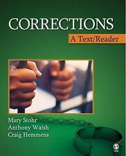Corrections: A Text/Reader Stohr, Mary K., Walsh, Anthony, Hemmens, Craig Paper