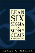 Lean Six Sigma for Supply Chain Management by Martin, James