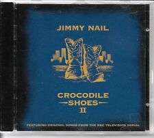 CD ALBUM 11 TITRES--JIMMY NAIL--CROCODILE SHOES II / BBC TELEVISION SERIAL--1996