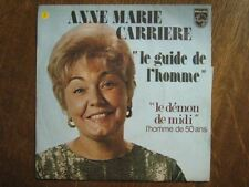 ANNE MARIE CARRIERE 45 TOURS FRANCE LE GUIDE DE L'HOMME