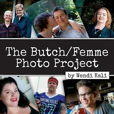 The Butch/Femme Photo Project (2014, Paperback)