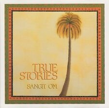 TRUE STORIES Sangit Om CD 1988 Mysterium of Sounds And Silence NIGHTINGALE Rec