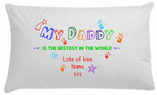 Bestest daddy in the world, Pillow case, personalised fathers day gift