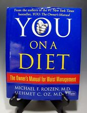 You-On a Diet: The Owner's Manual for Waist Management Mehmet C.Oz Michael F.Roi