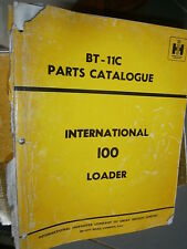 IH International 100 chargeur loader : parts catalog 1970 abimé