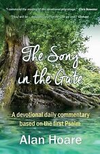 The Song in the Gate: A Devotional Daily Commentary Based on the First Psalm, Al