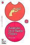 Leer en Español 2 Ser.: Asesinato en el Barrio Gótico (Libro + Cd) by Tosal...