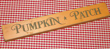 """Rustic Primitive Country Engraved Wood sign """"PUMPKIN PATCH"""" home decor"""