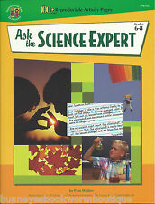 ASK THE SCIENCE EXPERT Grades 6+ NEW Activities EXPERIMENTS Classroom LEARNING