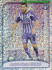 494 GIGNAC FRANCE TOP JOUEUR TOULOUSE.FC TFC STICKER FOOT 2009-2010 PANINI