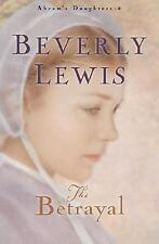Abram's Daughters: The Betrayal 2 by Beverly Lewis (2003, Paperback)