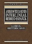 Antiguo Testamento interlineal Hebreo-Español Vol. 2: Libros histó
