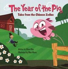 The Year of the Pig: Tales from the Chinese Zodiac-ExLibrary
