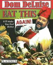 Eat This Again: It'll Make You Feel Better, Deluise, Dom, Good Condition, Book
