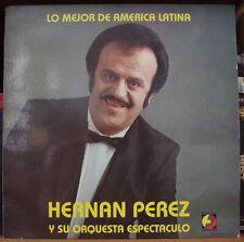 HERNAN PEREZ Y SU ORQUESTA ESPECTUCALO LO MEJOR DE AMERICA LATINA FRENCH  LP