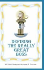 Defining the Really Great Boss Dealy, Milton D, Thomas, Andrew R. Hardcover