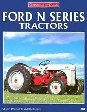 Ford N Series Tractors by Rod Beemer and Chester, Jr. Peterson (1997,...