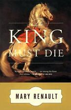 The King Must Die: A Novel Renault, Mary Paperback