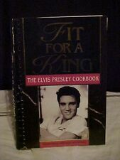Fit For A King The Elvis Presley Cookbook Memphis TN