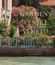 The Gardens of Venice and the Veneto, Very Good Condition Book, Condie, Jenny, I