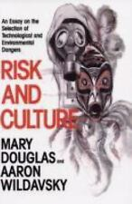 Risk and Culture : An Essay on the Selection of Technological and Environmental