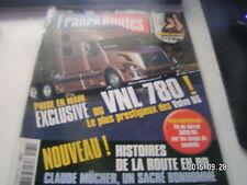 *** France Routes n°264 Volvo VNL 780 / Dakar 2004 au coeur de la méchanique