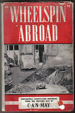 Wheelspin Abroad - Continental Competition Motoring by C A N May Foulis 1949