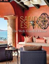 THE WELL-TRAVELED HOME - SANDRA ESPINET (HARDCOVER) NEW