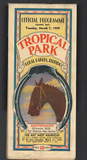 TROPICAL PARK OFFICIAL PROGRAM TUESDAY, MARCH 7, 1939  RACING PROGRAM